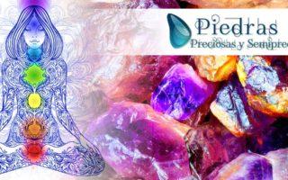 Los Chakras y su conexión con las Piedras preciosas