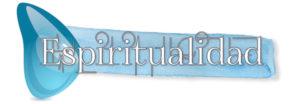 Espiritualidad y Fe